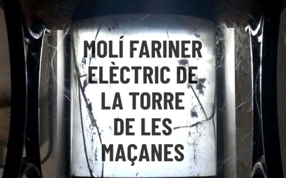 Molí Fariner Elèctric de La Torre de les Maçanes