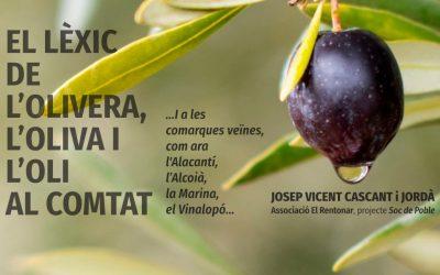 El lèxic de l'olivera, l'oliva i l'oli al Comtat